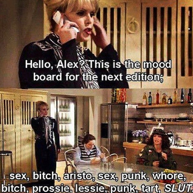About sums up my Monday #abfab